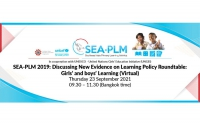 SEA-PLM 2019: Discussing new evidence on learning Policy Roundtable: Girls' and boys' learning (Virtual)